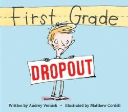 First Grade Dropout (Hardcover)