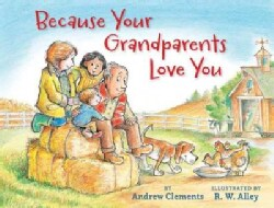 Because Your Grandparents Love You (Hardcover)