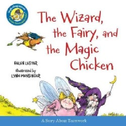 The Wizard, the Fairy, and the Magic Chicken (Hardcover)