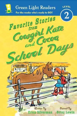 Favorite Stories from Cowgirl Kate and Cocoa: School Days (Hardcover)