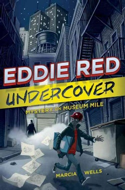 Eddie Red Undercover: Mystery on Museum Mile (Hardcover)