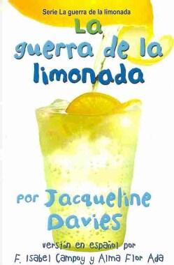 La guerra de la limonada/ The Lemonade War (Paperback)