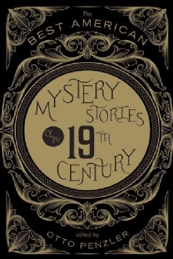 The Best American Mystery Stories of the Nineteenth Century (Hardcover)