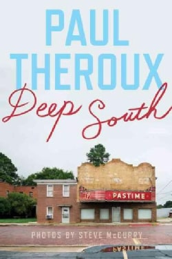 Deep South: Four Seasons on Back Roads (Hardcover)