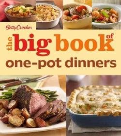Betty Crocker The Big Book of One-Pot Dinners (Paperback)