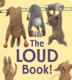 The Loud Book! (Board book)