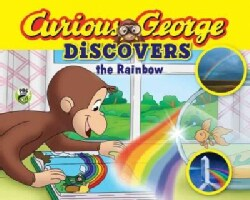 Curious George Discovers the Rainbow (Hardcover)