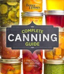 Better Homes and Gardens Complete Canning Guide (Loose-leaf)