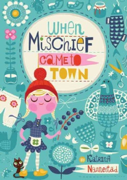 When Mischief Came to Town (Hardcover)