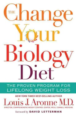 The Change Your Biology Diet: The Proven Program for Lifelong Weight Loss (Hardcover)