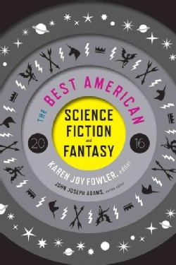The Best American Science Fiction and Fantasy 2016 (Paperback)
