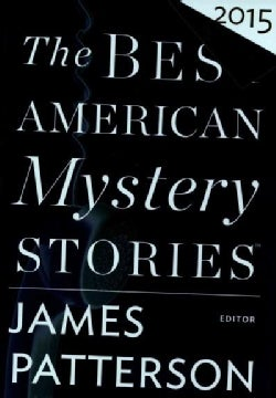 The Best American Mystery Stories 2015 (Hardcover)