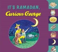 It's Ramadan, Curious George (Board book)