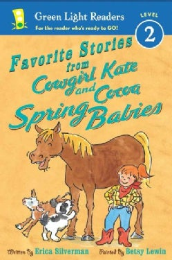 Favorite Stories from Cowgirl Kate and Cocoa: Spring Babies (Paperback)