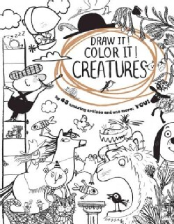 Draw It! Color It! Creatures (Paperback)