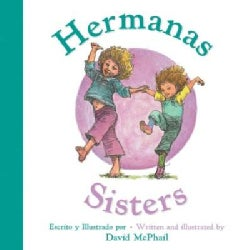 Hermanas / Sisters (Board book)