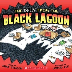 The Bully from the Black Lagoon (Paperback)