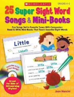 25 Super Sight Word Songs & Mini-Books