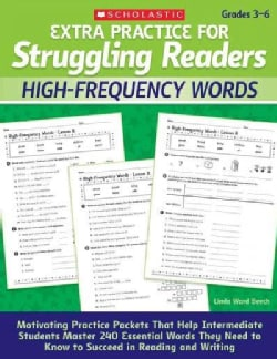 Extra Practice for Struggling Readers: High-Frequency Words: Motivating Practice Packets That Help Intermediate S... (Paperback)