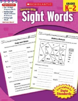 Scholastic Success With Sight Words: Grade K-2 (Paperback)