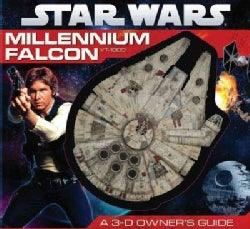 Millennium Falcon: A 3-D Owner's Guide (Board book)