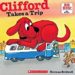Clifford Takes a Trip (Paperback)