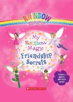 My Rainbow Magic Friendship Secrets (Hardcover)
