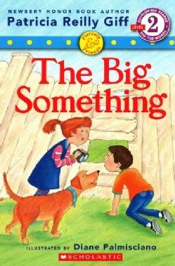 The Big Something (Paperback)