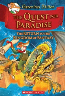 The Quest for Paradise: The Return to the Kingdom of Fantasy (Hardcover)