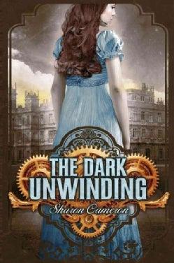 The Dark Unwinding (Hardcover)
