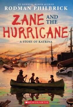 Zane and the Hurricane: A Story of Katrina (Paperback)