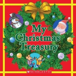 My Christmas Treasury: The Biggest Christmas Tree Ever / There Was an Old Lady Who Swallowed a Bell! / Christmas ... (Hardcover)