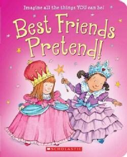 Best Friends Pretend! (Board book)