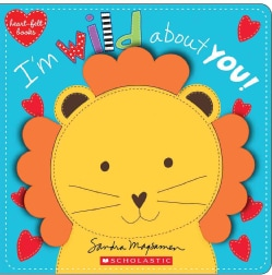 I'm Wild About You! (Board book)