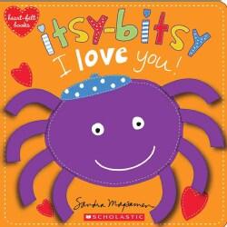 Itsy-Bitsy I Love You! (Board book)