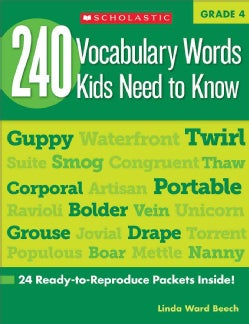 240 Vocabulary Words Kids Need to Know, Grade 4: 24 Ready-to-reproduce Packets That Make Vocabulary Building Fun ... (Paperback)
