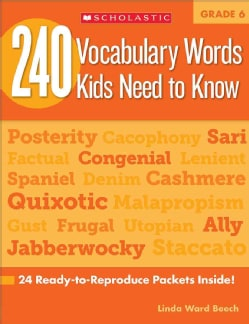 240 Vocabulary Words Kids Need to Know, Grade 6: 24 Ready-to-reproduce Packets That Make Vocabulary Building Fun ... (Paperback)