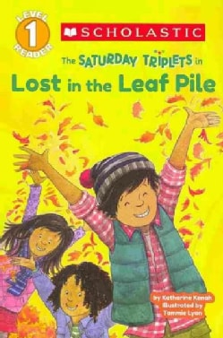 The Saturday Triplets in Lost in the Leaf Pile (Paperback)