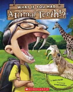 What If You Had Animal Teeth? (Paperback)