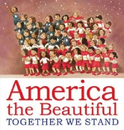 America the Beautiful: Together We Stand (Hardcover)
