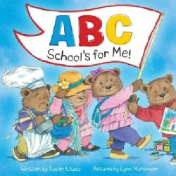 ABC School's for Me! (Hardcover)