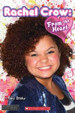 Rachel Crow: From the Heart (Paperback)