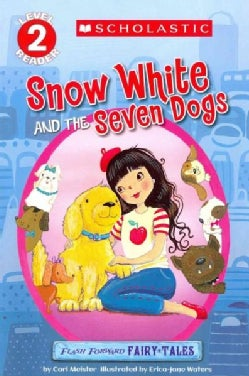 Snow White and the Seven Dogs (Paperback)