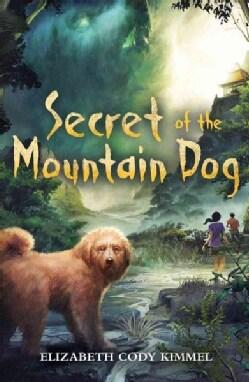 Secret of the Mountain Dog (Hardcover)