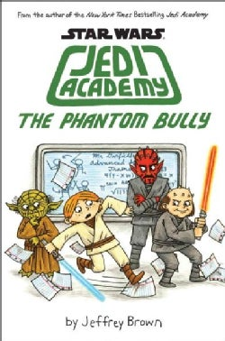 The Phantom Bully (Hardcover)