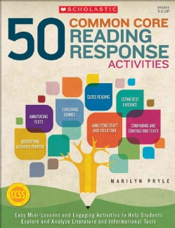 50 Common Core Reading Response Activities: Grades 5 & Up (Paperback)