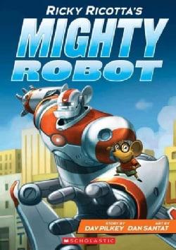 Ricky Ricotta's Mighty Robot (Paperback)