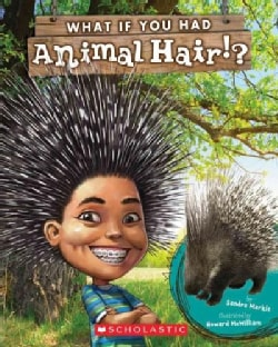 What If You Had Animal Hair? (Paperback)