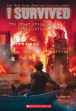 I Survived the Great Chicago Fire, 1871 (Paperback)