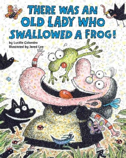 There Was an Old Lady Who Swallowed a Frog! (Paperback)